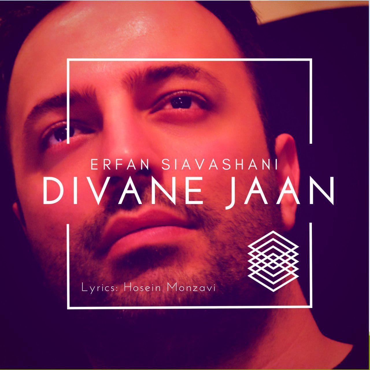 Erfan Siavashani – Divane Jaan
