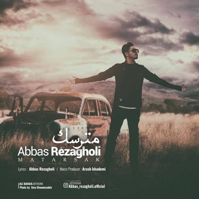 Abbas Rezagholi – Matarsak