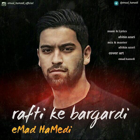 Emad Hamedi – Rafti Ke Bargardi
