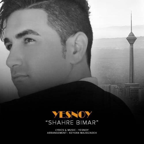 Yesnoy – Shahre Bimar