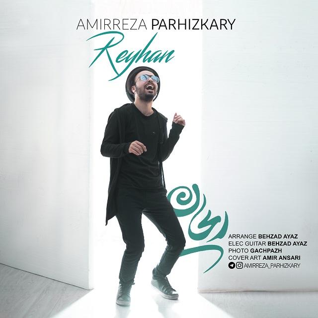 Amirreza Parhizkary – Reyhan