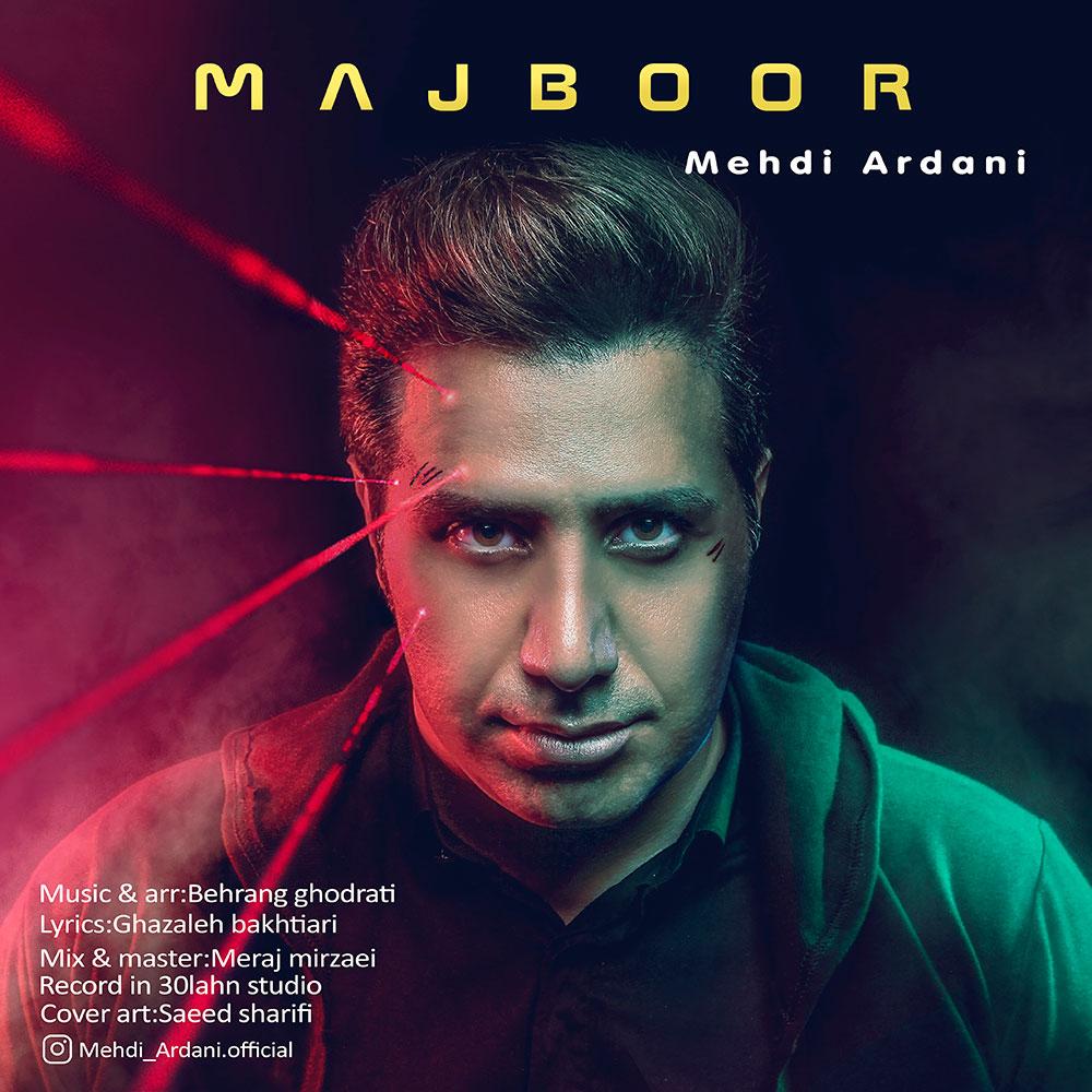 Mehdi Ardani – Majboor