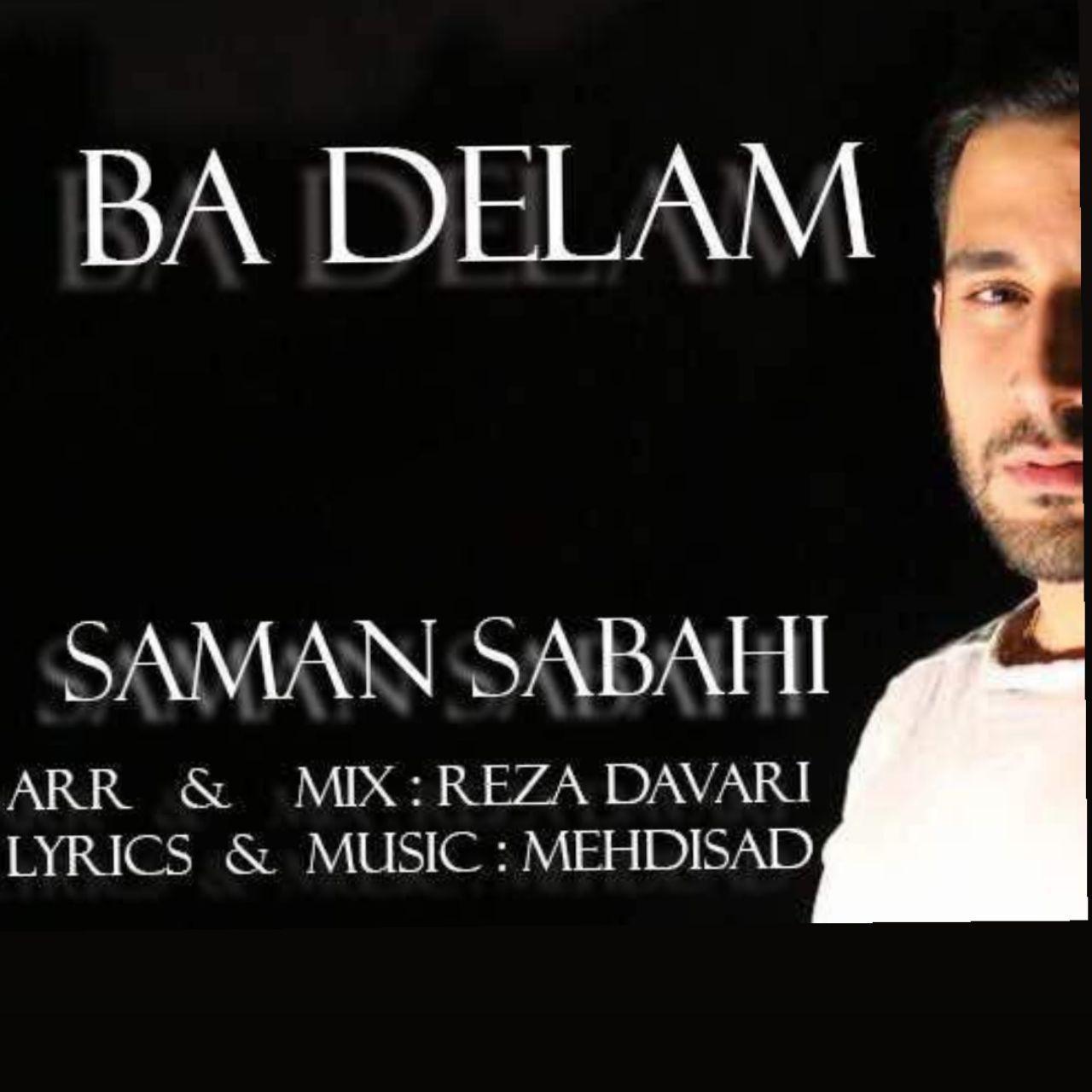 Saman Sabahi – Ba Delam