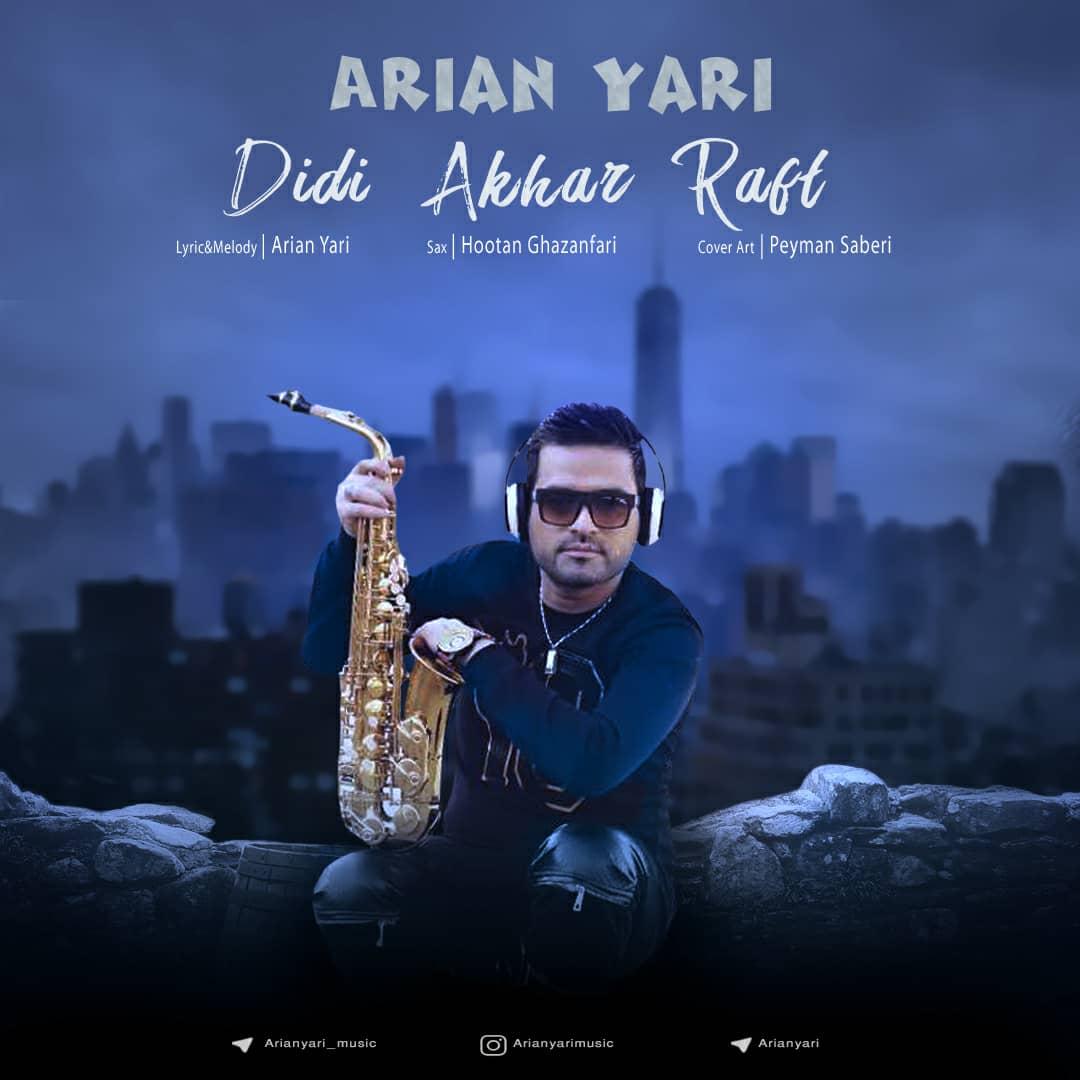 Arian Yari – Didi Akhar Raft