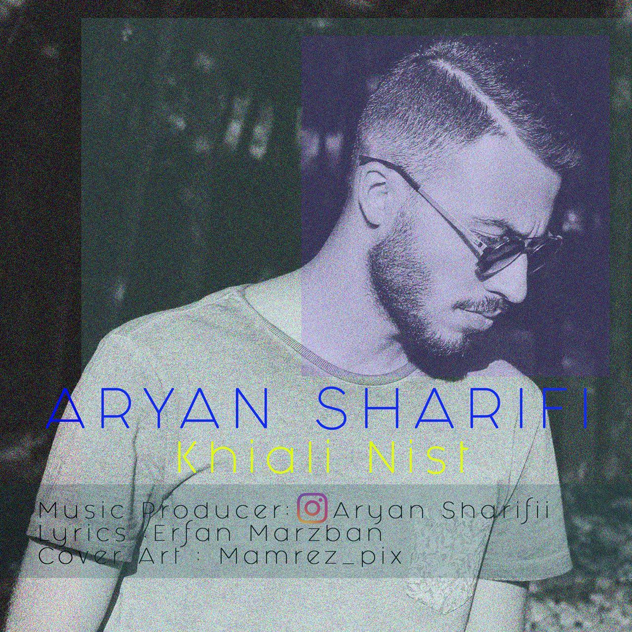 Aryan Sharifi – Khiali Nist