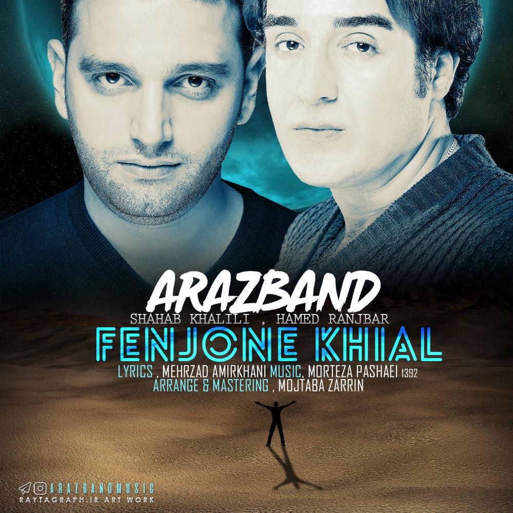 Araz Band – Fenjone Khial