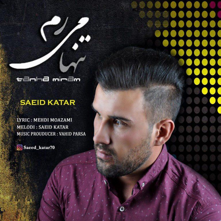 Saeed Katar – Tanha Miram