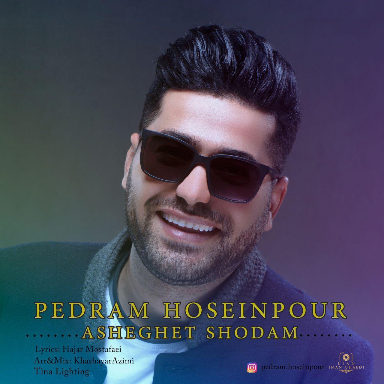 Pedram Hoseinpour – Asheghet Shodam