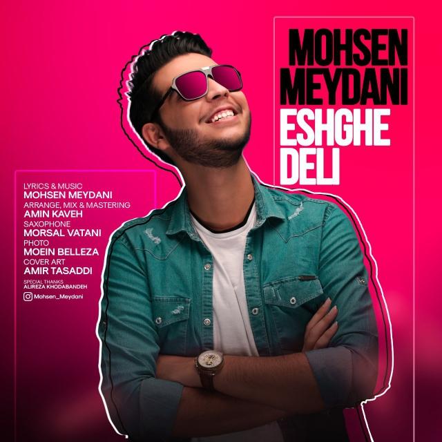 Mohsen Meydani – Eshghe Deli