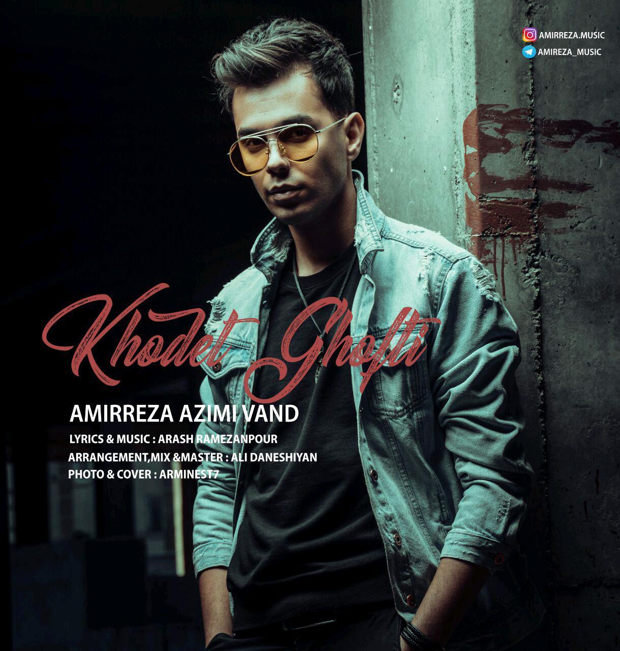 AmirReza Azimivand – Khodet Gofti