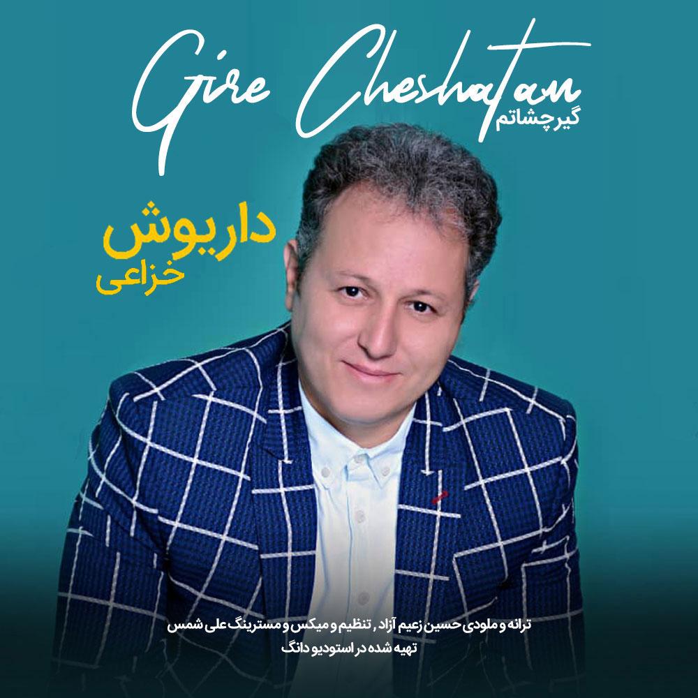 Daruosh Khazaei – Gire Cheshatam