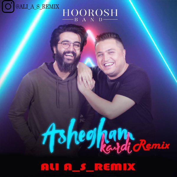 Horoosh Band – Ashegham kardi(ali_a_s_remix)