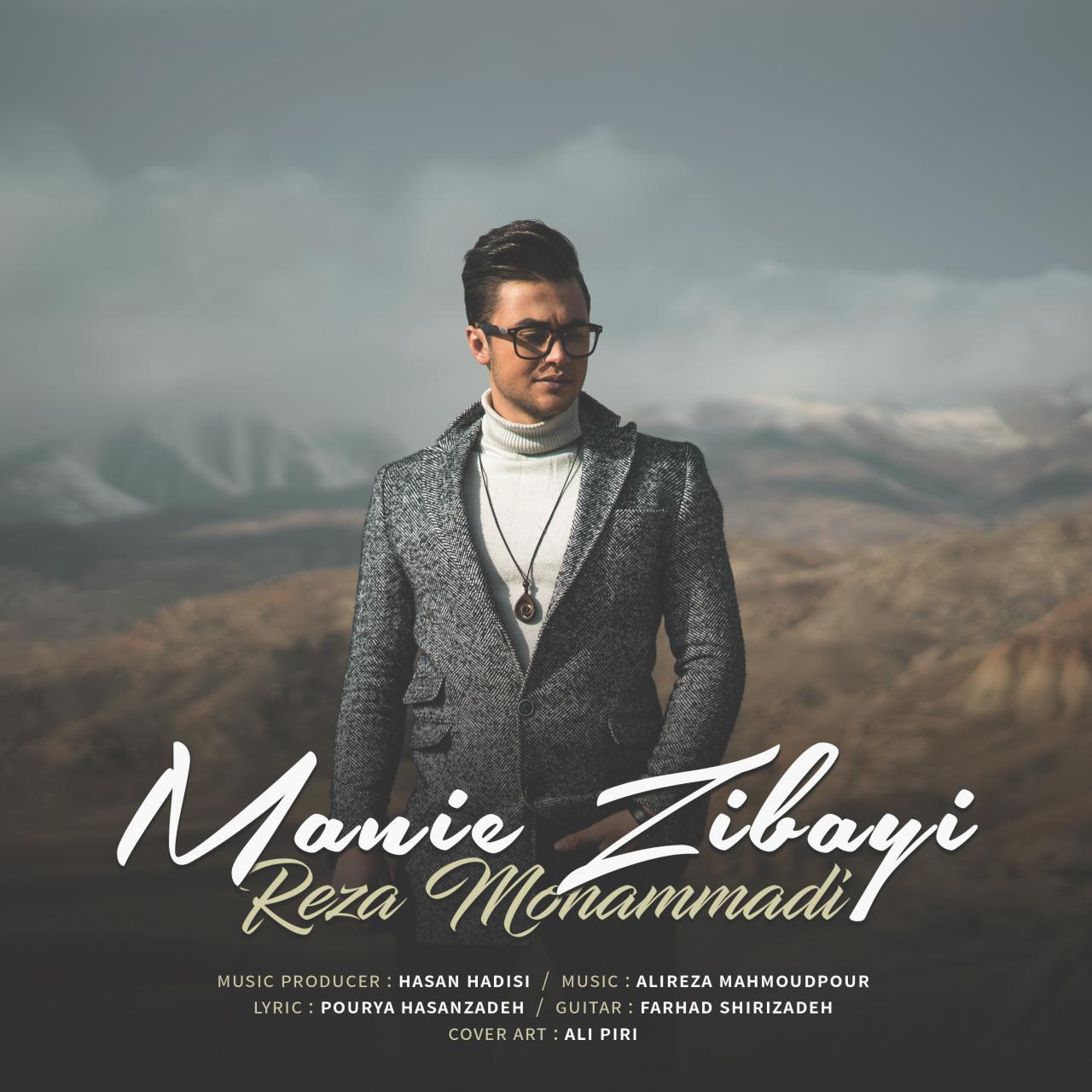 Reza Mohammadi – Manie Zibayi