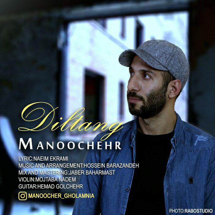 Manoochehr – Dil Tang –