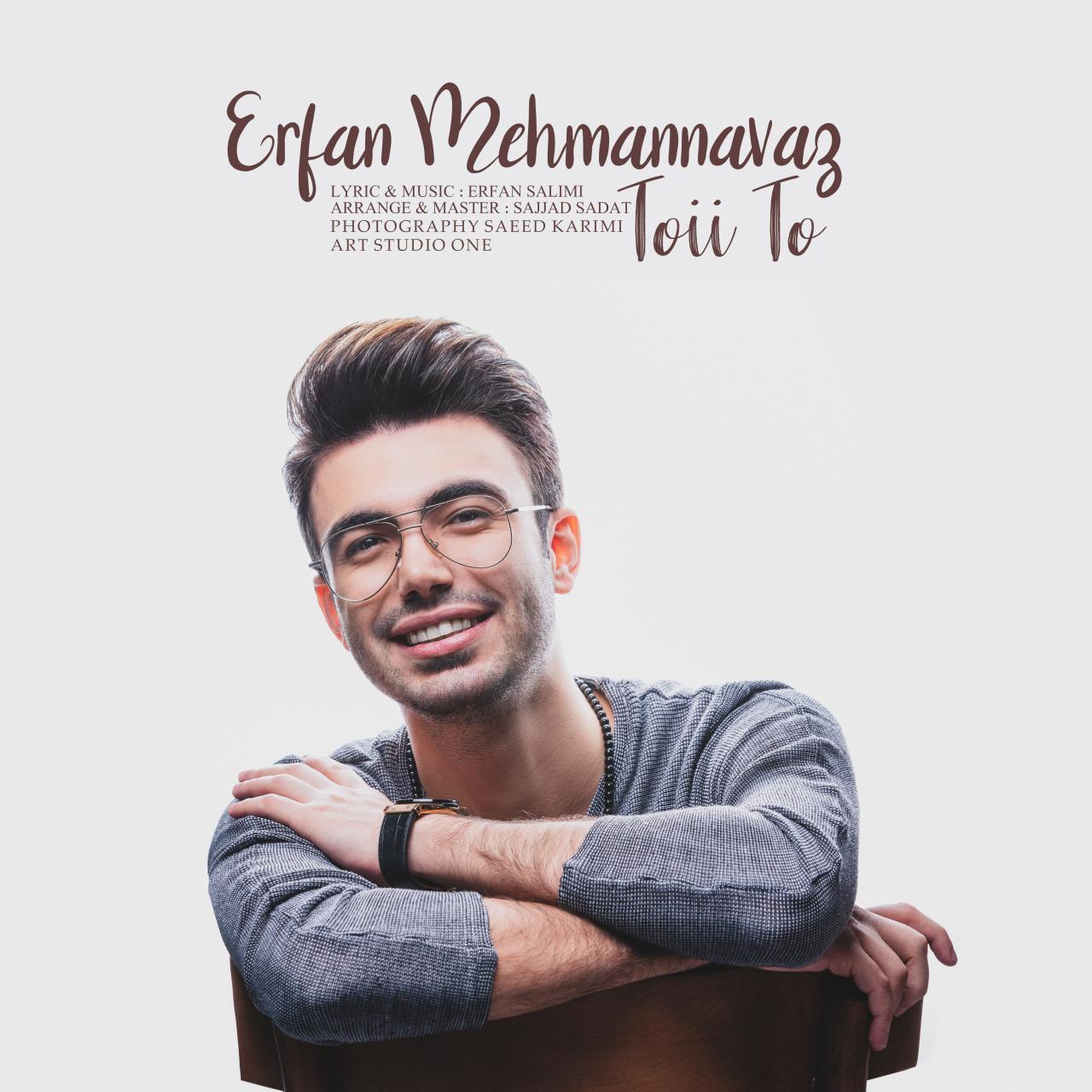 Erfan Mehmanavaz – Toyi to