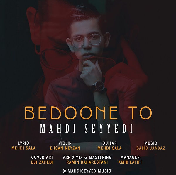 Mahdi Seyyedi – Bedoone To