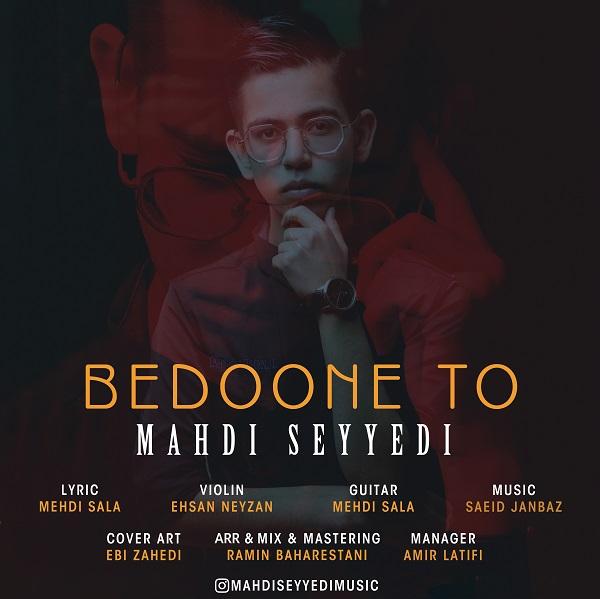 Mahdi Seyyedi – Bedoone To