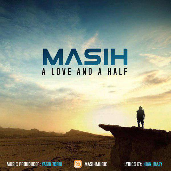 Masih – A Love And A Half