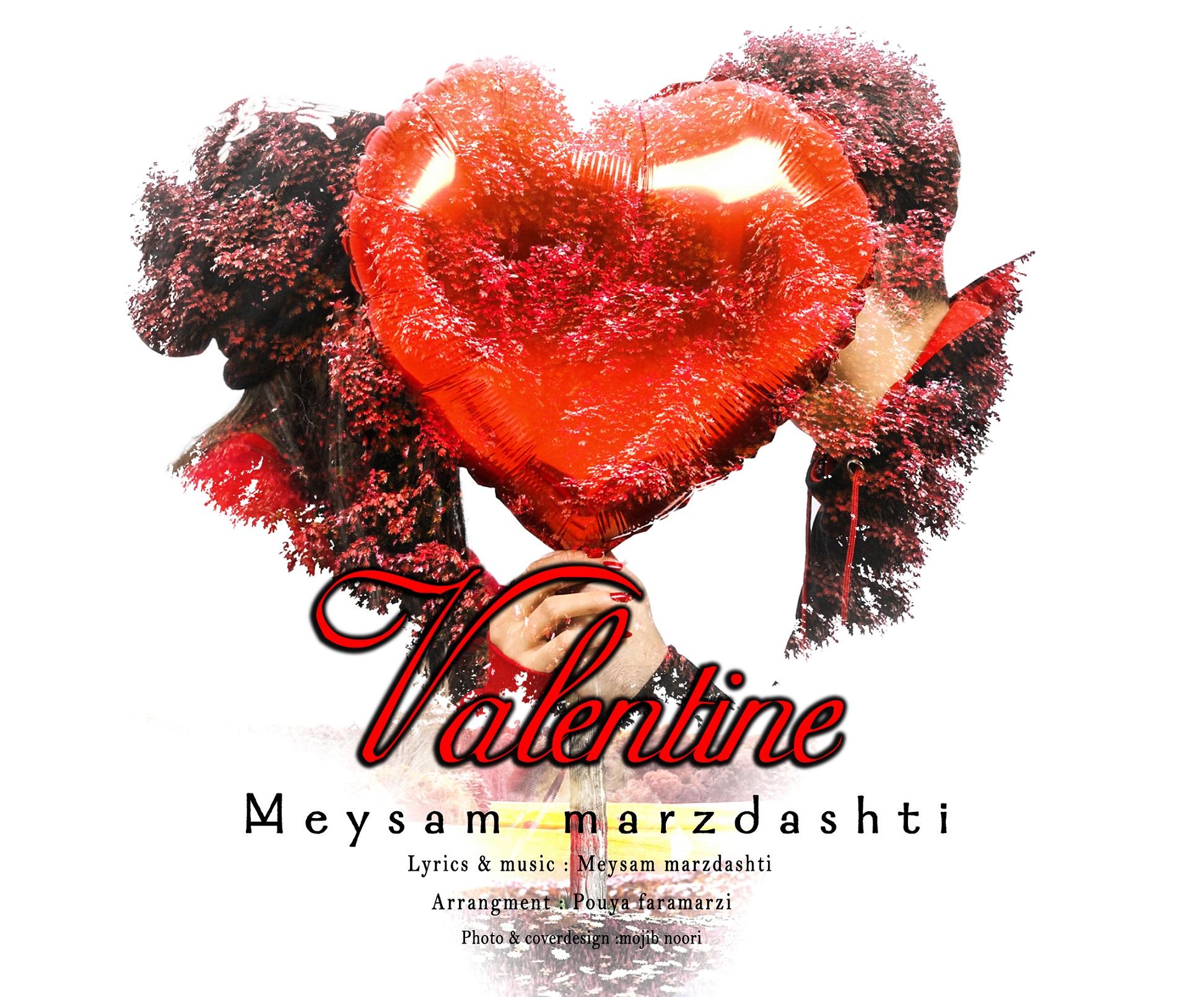Meysam Marzdashti – Valentine