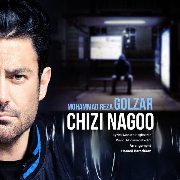 Mohammadreza Golzar – Chizi Nagoo