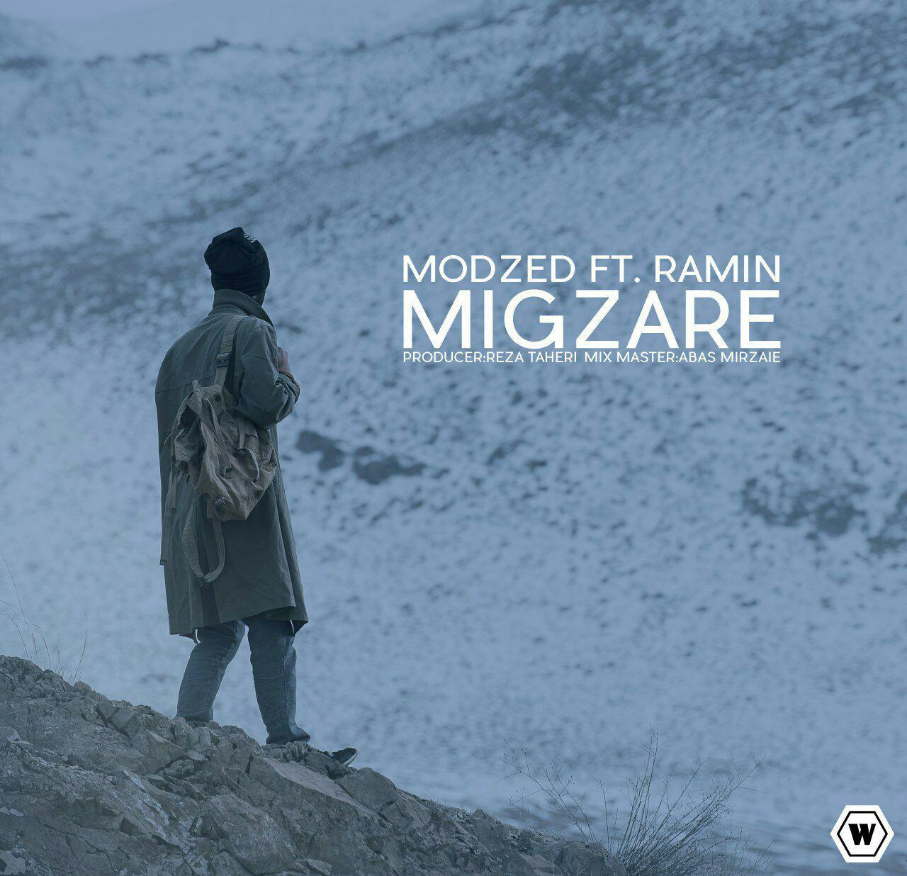 Modzed – Migzare (Ft Ramin)