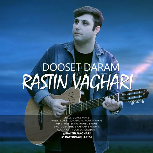 Rastin Vaghari – Dooset Daram