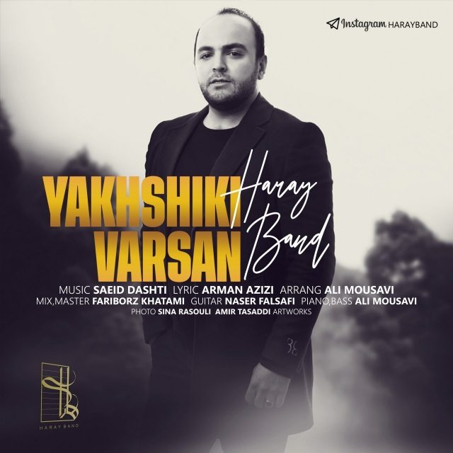 Haray Band – Yakhshiki Varsan