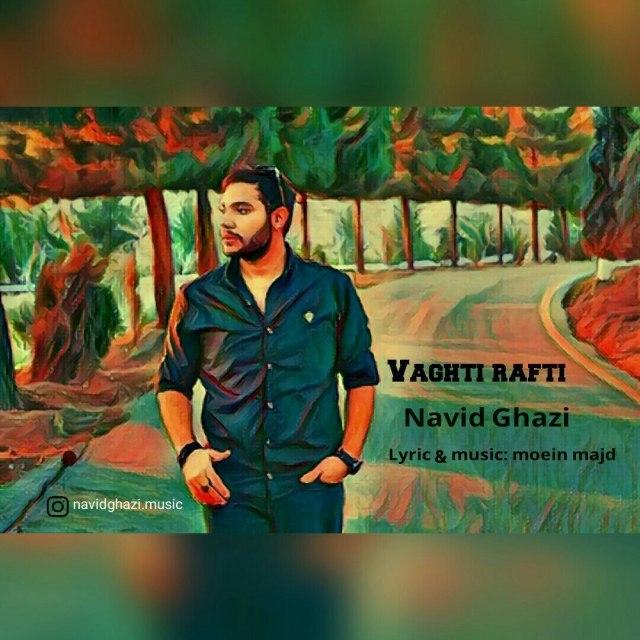Navid Ghazi – Vaghti Rafti