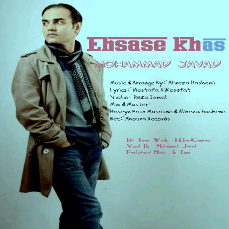 Mohammad Javad – Ehsase Khas