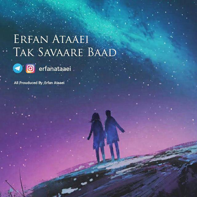 Erfan Ataaei – Tak Savaare Baad