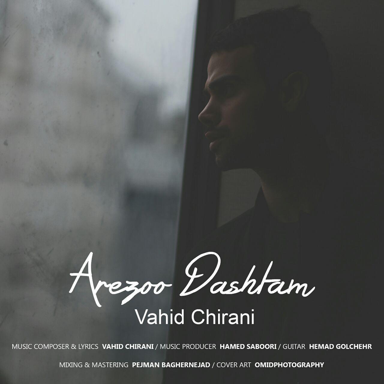 Vahid Chirani – Arezoo Dashtam