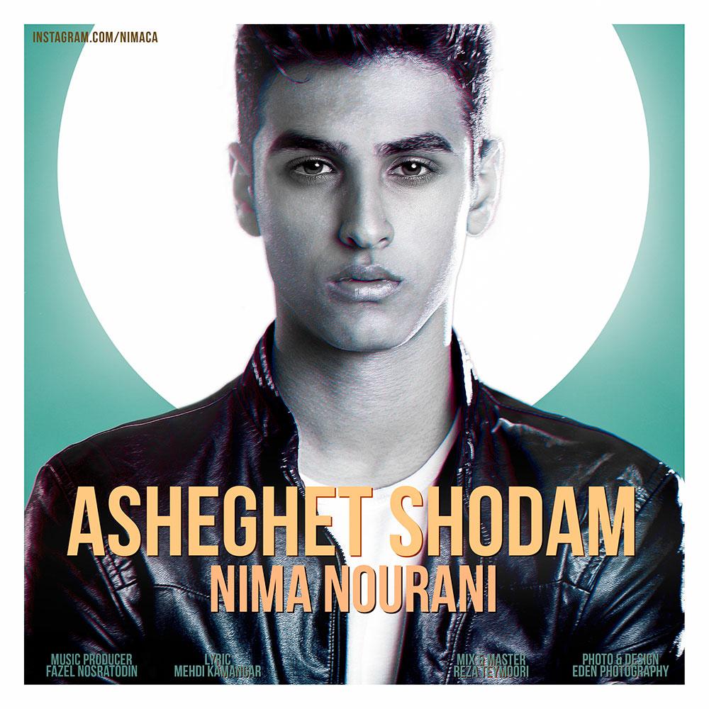 Nima Nourani – Asheghet Shodam
