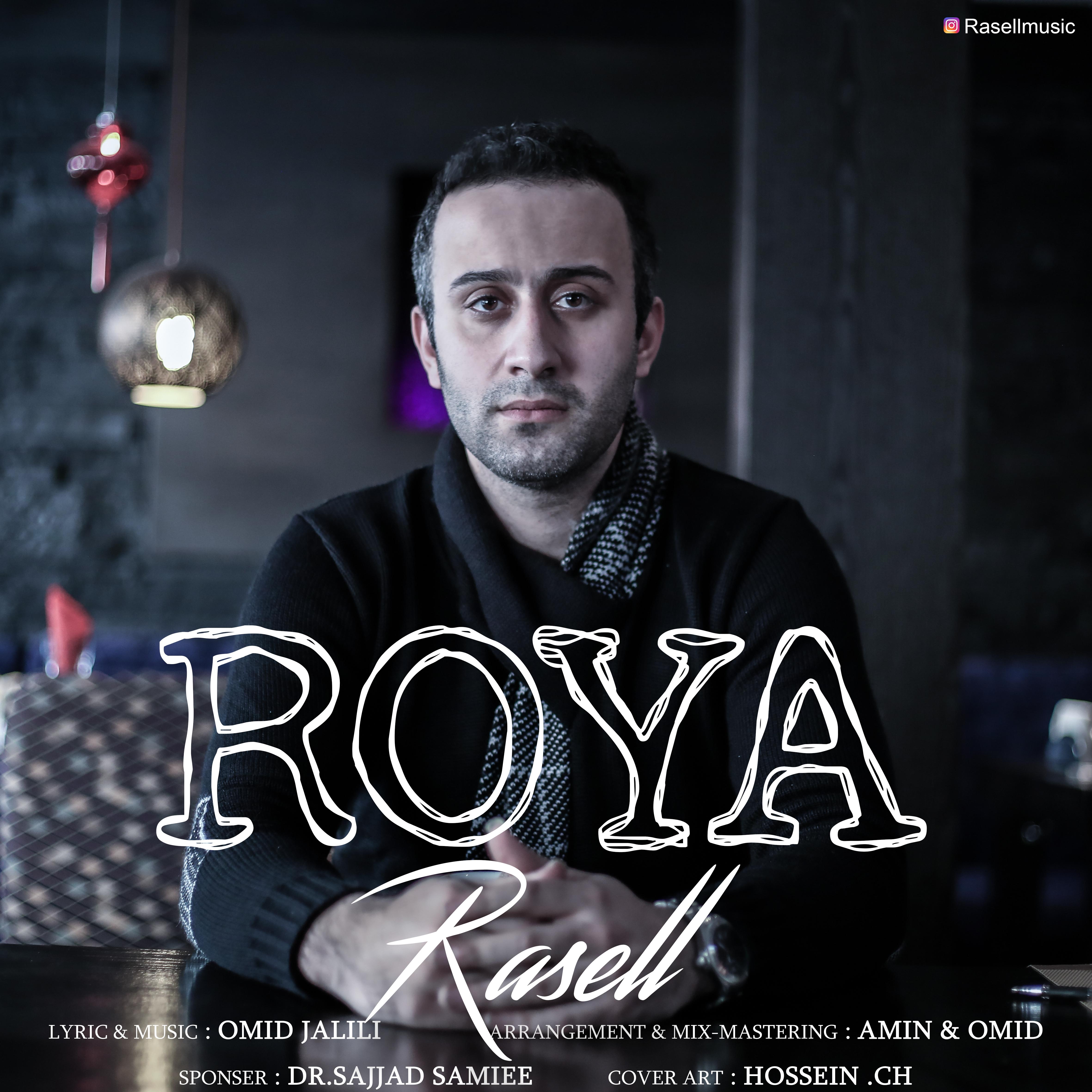 Rasell – Roya