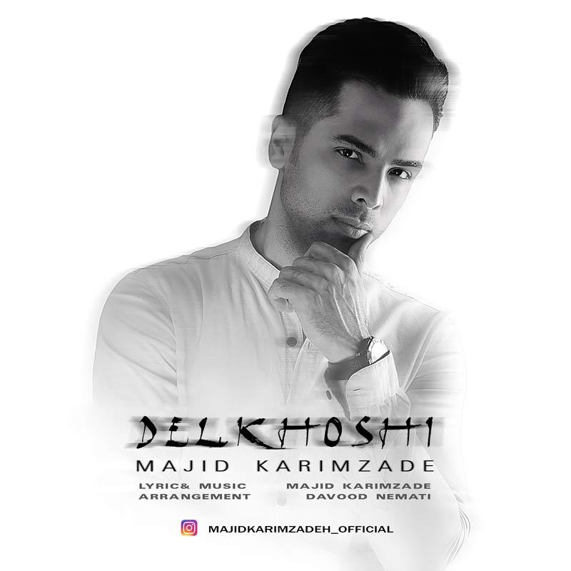 Majid Karimzade – Delkhoshi