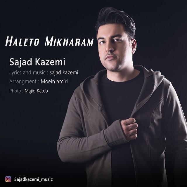 Sajad kazemi – Haleto Mikharam
