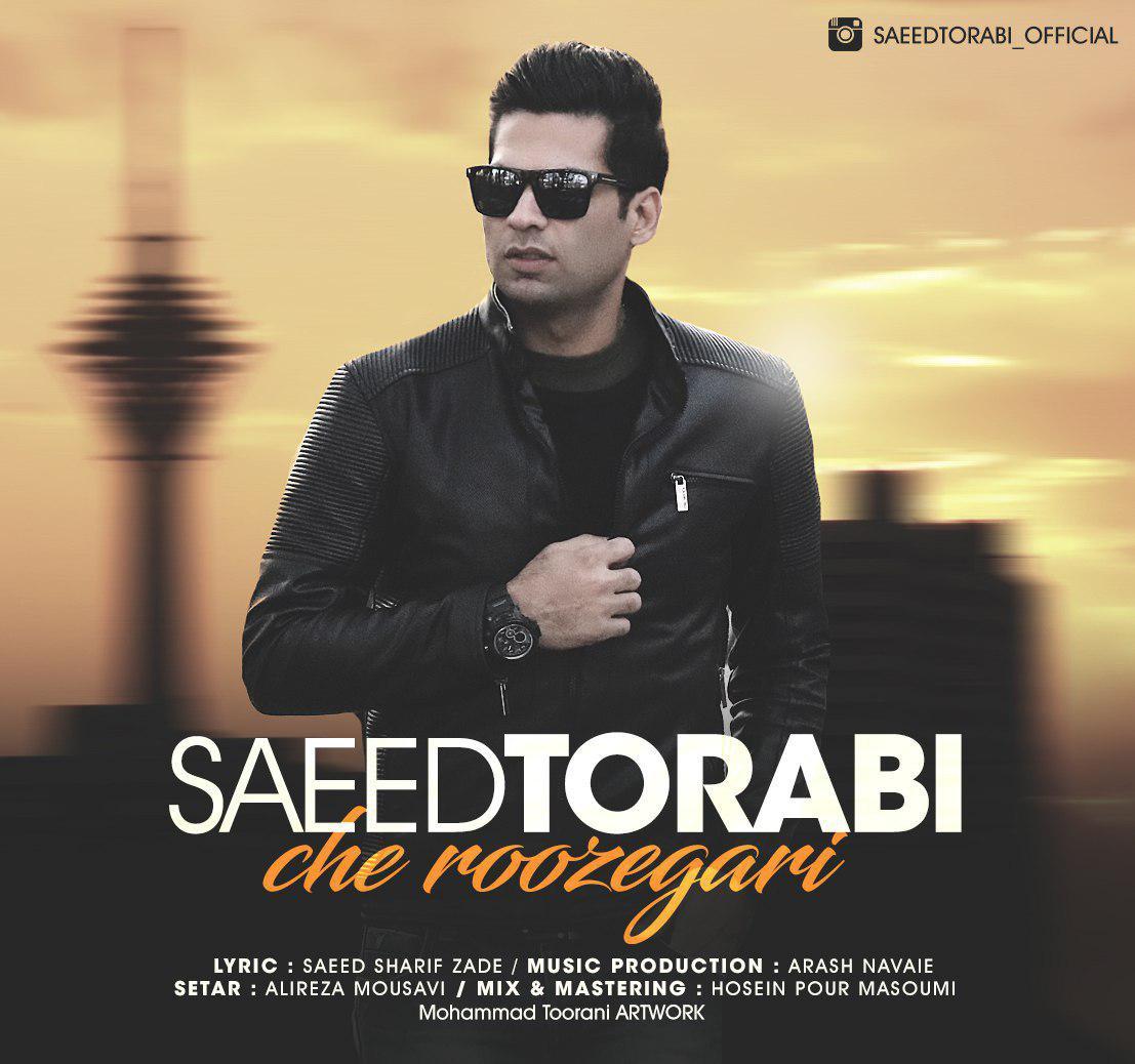 Saeed Torabi – Che Roozegari