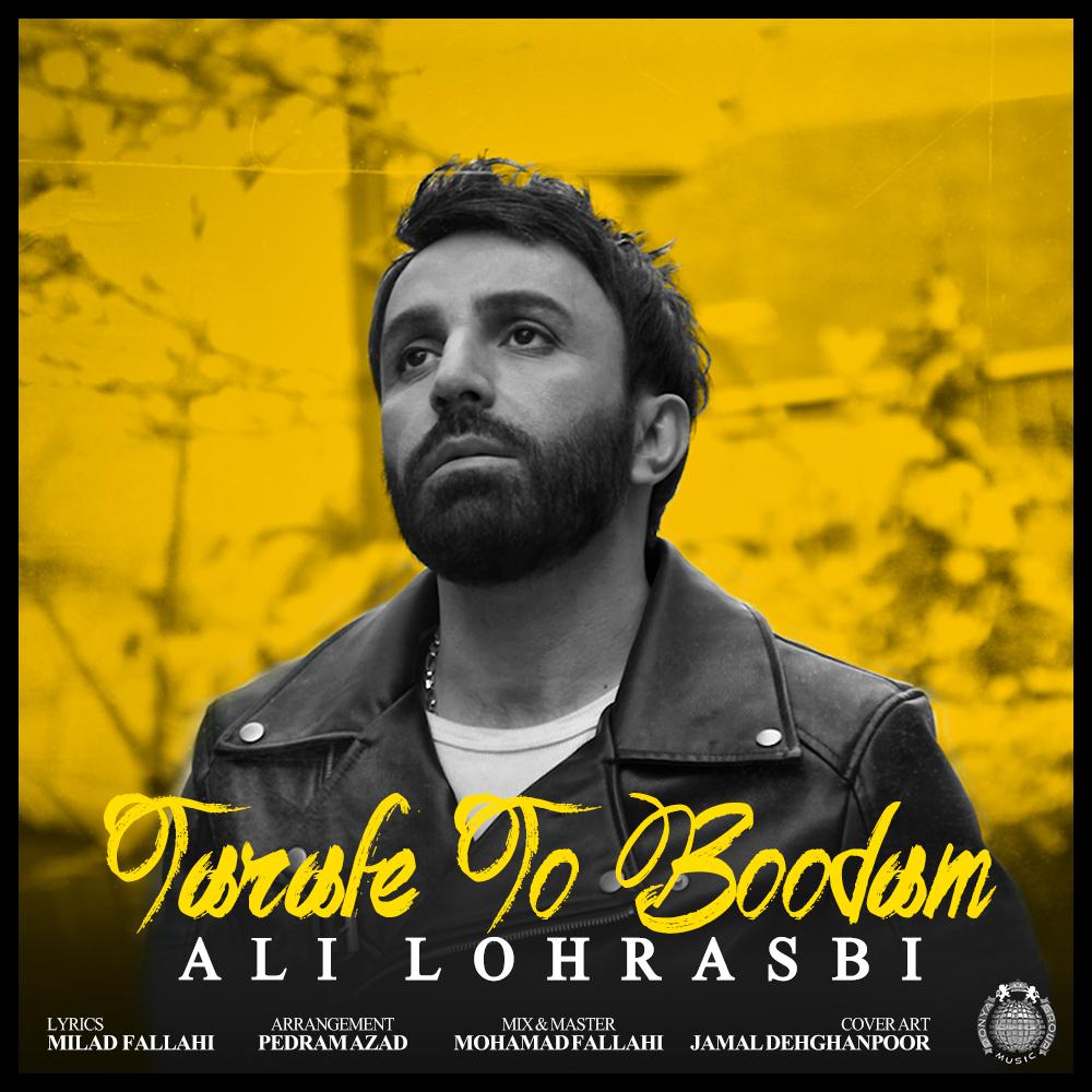 Ali Lohrasbi – Tarafe To Boodam