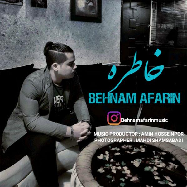 Behnam Afarin – Khatereh