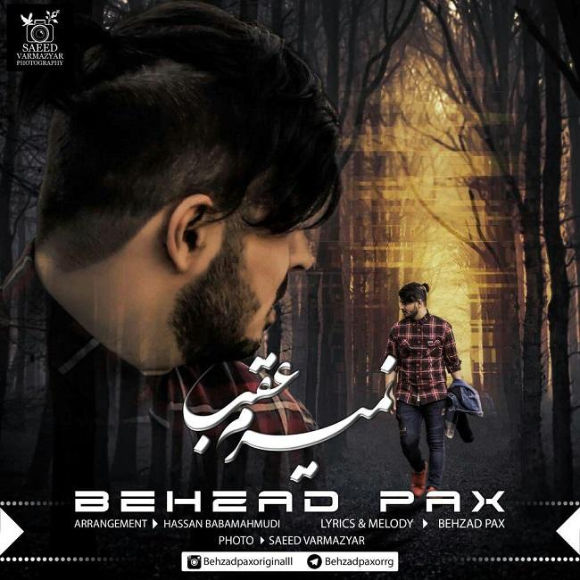 Behzad Pax – Nemiram Aghab