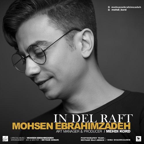 Mohsen Ebrahimzadeh – In Del Raft