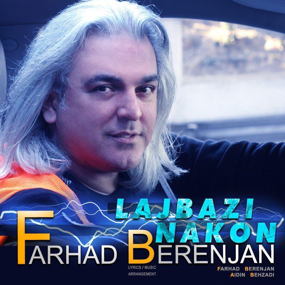 Farhad Berenjan – Lajbazi Nakon