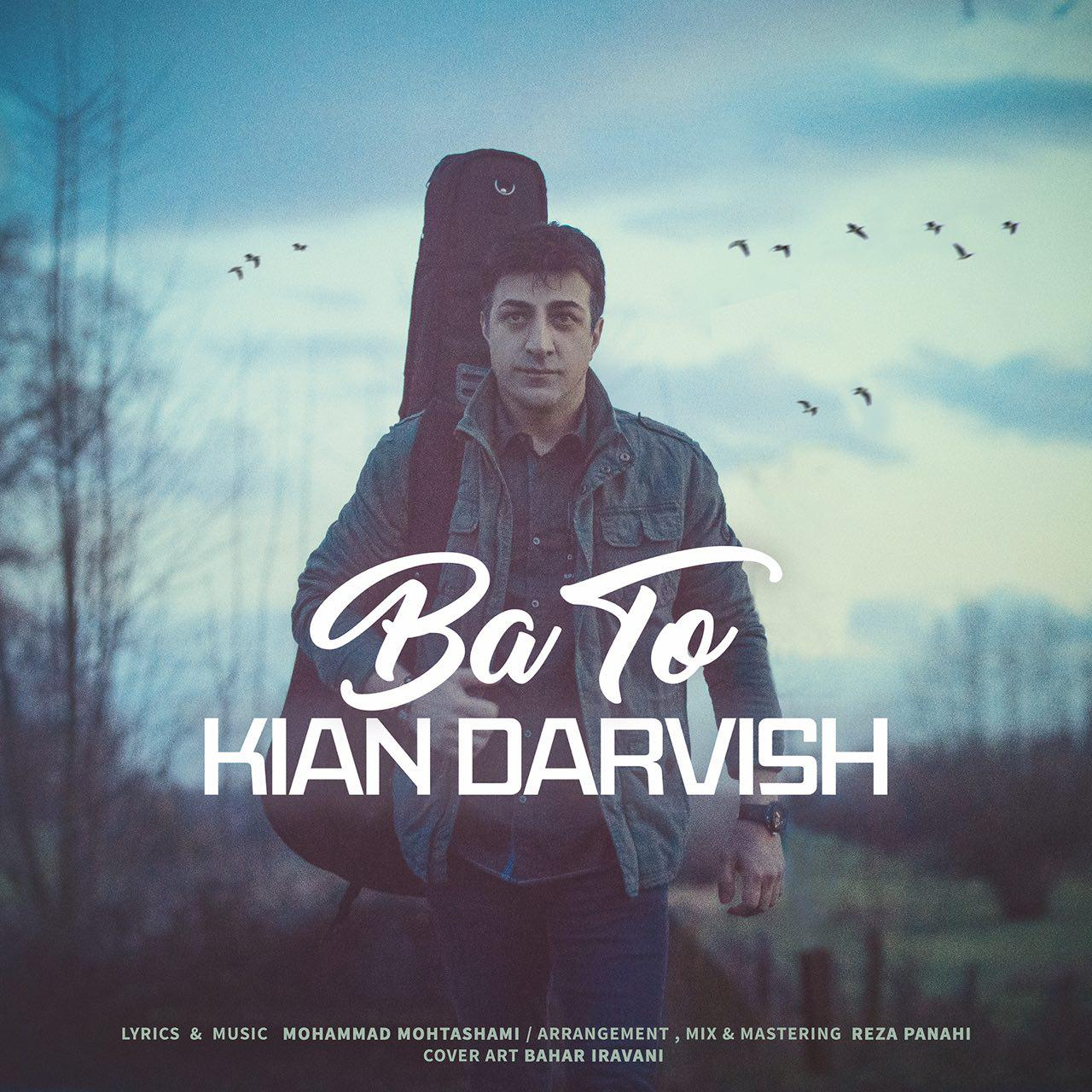 Kian Darvish – Ba To