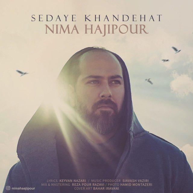 Nima Hajipour – Sedaye Khandehat