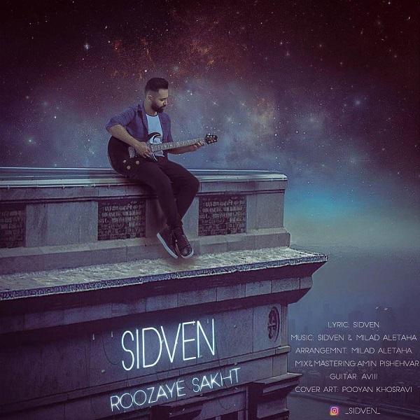 Sidven – Roozaye Sakht