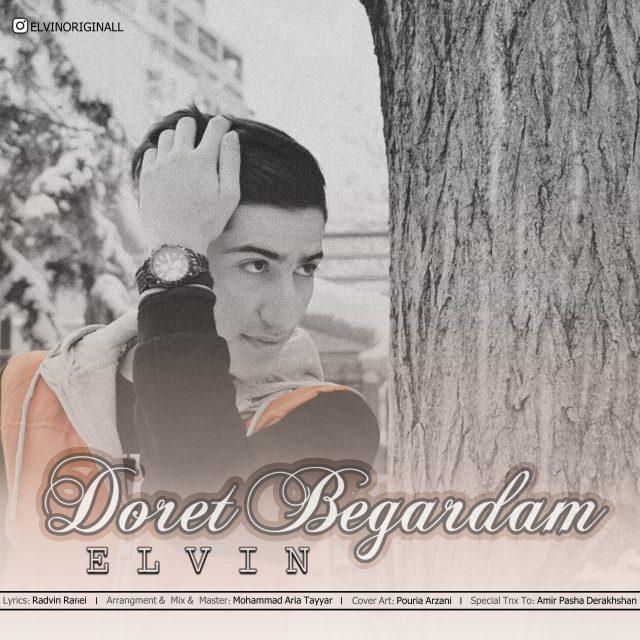 Elvin – Doret Begardam
