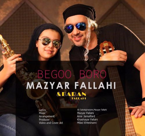 Mazyar Fallahi – Begoo Boro