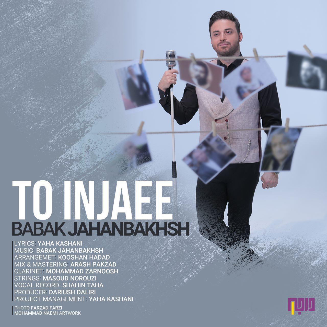 Babak Jahanbakhsh – To Injaee