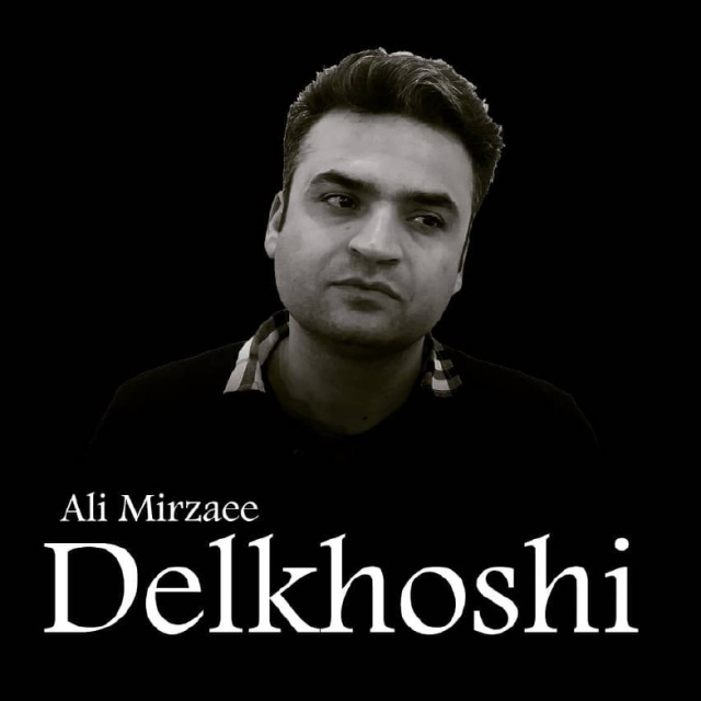 Ali Mirzaee – Delkhoshi