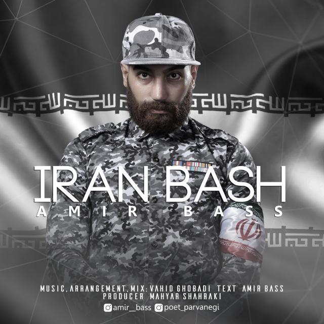 Amir Bass – Iran Bash
