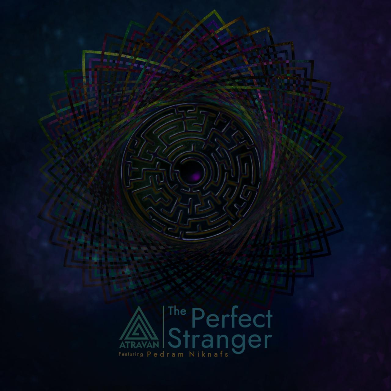 Atravan – The Perfect Stranger (Ft Pedram Niknafs)